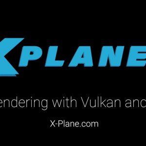 X-Plane 11.50 – Vulkan vs. OpenGL Comparison