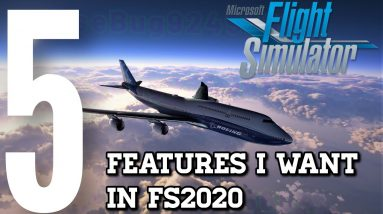 5 Features I Want In Flight Sim 2020