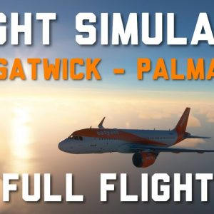 FS2020 | Gatwick To Palma | A320Neo | Microsoft Flight Simulator  Live-stream