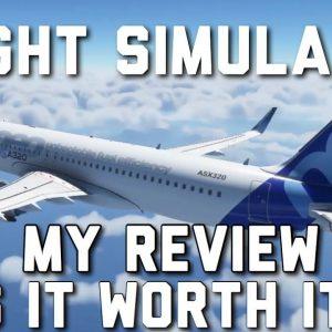Microsoft Flight Simulator - My Review | Is Flight Sim 2020 Worth It?