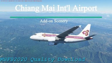 Microsoft Flight Simulator 2020 Chiang Mai Airport Add-on - Great Quality and performance
