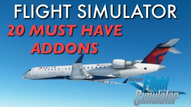 TOP 20 Add-Ons YOU Need For FS2020   Flight Sim 2020 BEST FREE ADDONS