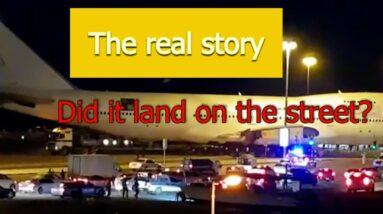 The real story  B747 landing by mistake on  Fujairah street القصة الحقيفة هبوط  طائرة بالخطاء يشارع