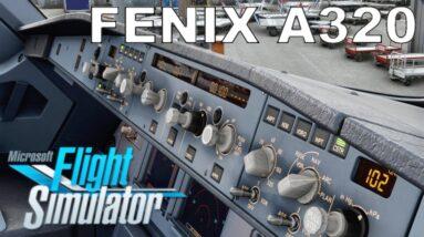 "New ""STUDY LEVEL"" A320 Announced! | Fenix Simulations Airbus A320 | Microsoft Flight Simulator"