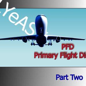 B737-800 PFD tutorial, Primary Flight Display -  Part 1 (ATP preparation) 2021