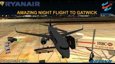[P3Dv3.4] AMAZING NIGHT FLIGHT TO GATWICK (VATSIM) | Edinburgh (EGPH) - Gatwick (EGKK) | RYANAIR