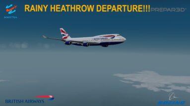 [P3Dv3.4] RAINY HEATHROW DEPARTURE (VATSIM) | Heathrow (EGLL) - Miami (KMIA) | BRITISH AIRWAYS
