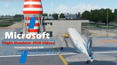 Microsoft Flight Simulator 2020 Formation Flight with KLM Airbus A318 and Douglas DC3