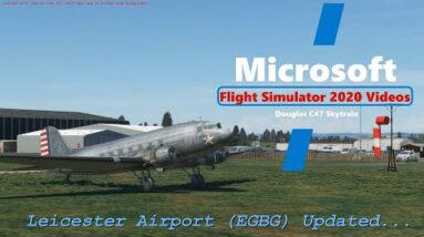Microsoft Flight Simulator 2020 Leicester Airport (EGBG) Updated - Great Scenery - No FPS impact