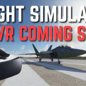 VR Coming To Microsoft Flight Simulator SOON!   FS2020 VR News Update