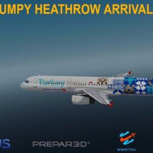 [P3Dv3.4] BUMPY HEATHROW ARRIVAL (VATSIM) | Istanbul (LTBA) - Heathrow (EGLL) | TURKISH AIRLINES