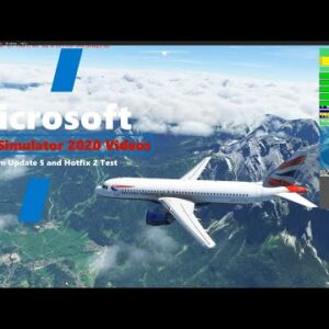 Microsoft Flight Simulator 2020 Sim Update 5 Hotfix2 Test Flight - Texture popping eliminated - Alps