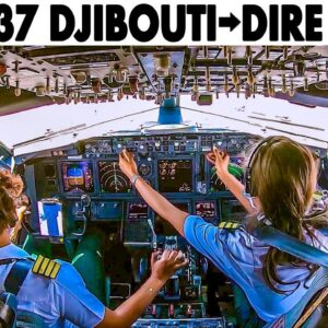 ETHIOPIAN  Boeing 737-700 Djibouti🇩🇯 to Dire Dawa🇪🇹 | Full Cockpit Flight