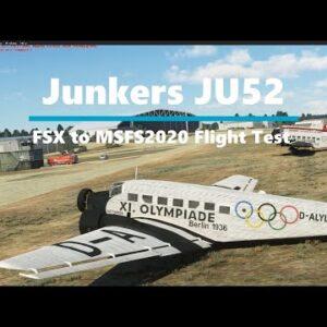 Microsoft Flight Simulator 2020 Junkers JU52 Flight test and verdict