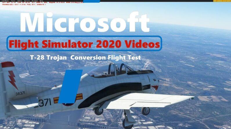 Microsoft Flight Simulator 2020 T-28 Trojan Air Force Trainer - Fsx to MSFS2020 Flight Test